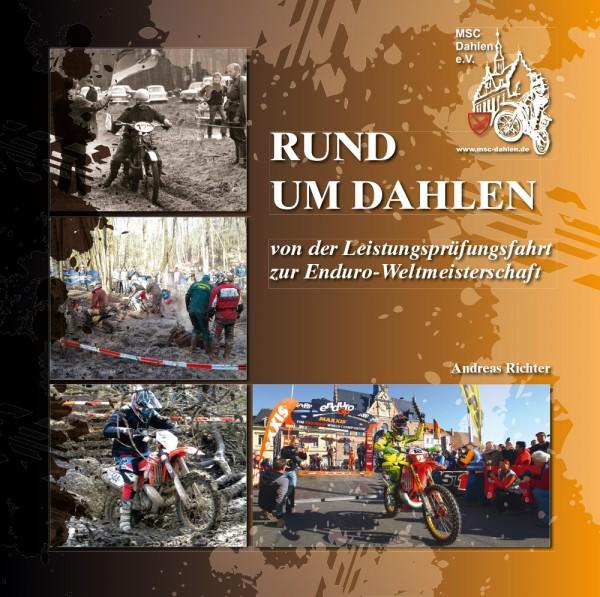 """Broschüre """"RUND UM DAHLEN – von der Leistungsprüfungsfahrt zur Enduro-Weltmeisterschaft"""""""